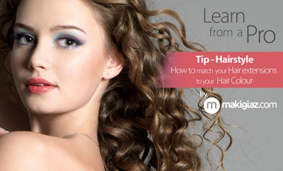 LFP - How to match hair extensions to your hair colour - Ταιριάξετε τις Τρέσες με τα Μαλλιά σας - Makigiaz Com