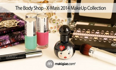 The Body Shop - Xmass 2014 MakeUp Collection - Makigiaz Com