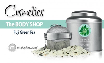 The Body Shop - Fuji Green Tea - Makigiaz Com